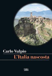 Carlo Vulpio, L'Italia nascosta